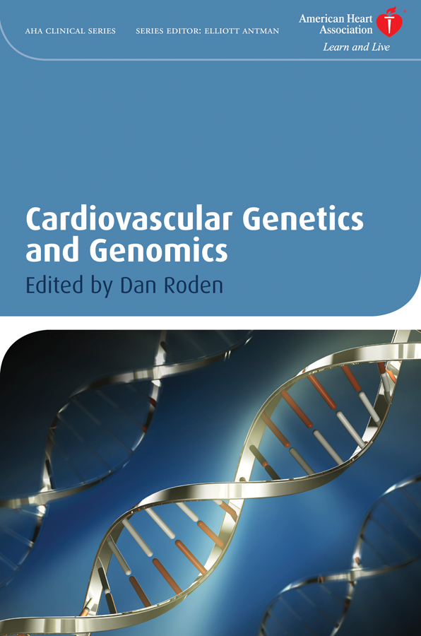 Dan Roden M. Cardiovascular Genetics and Genomics vinod kumar singh c p srivastava and santosh kumar genetics of slow rusting resistance in field pea