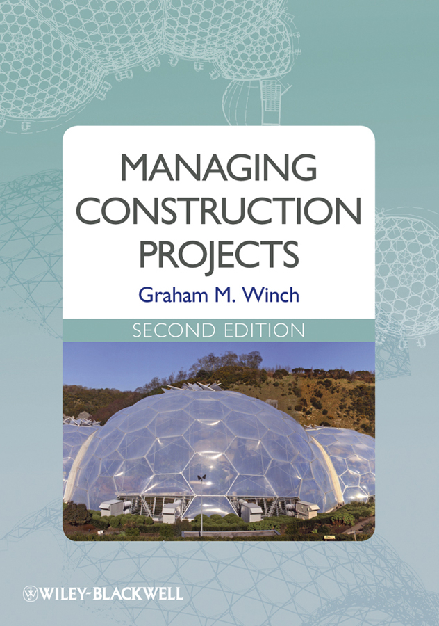 Graham Winch M. Managing Construction Projects ISBN: 9781444314694 automation in construction management