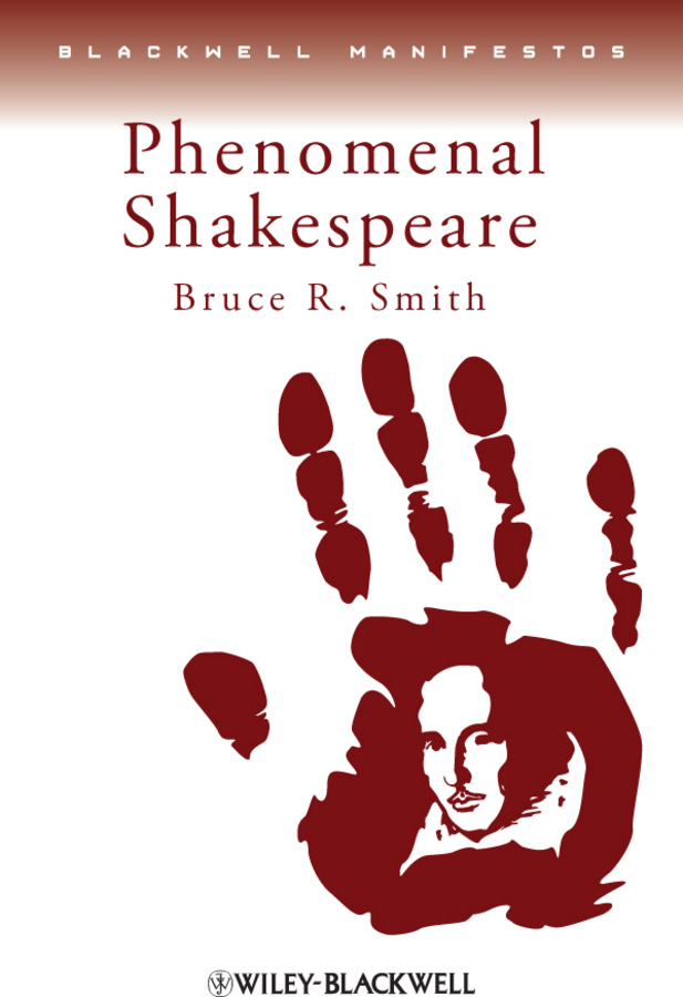 Bruce Smith R. Phenomenal Shakespeare because of an acorn