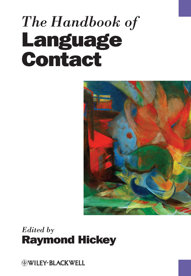 Raymond  Hickey The Handbook of Language Contact representing time in natural language – the dynamic interpretation of tense