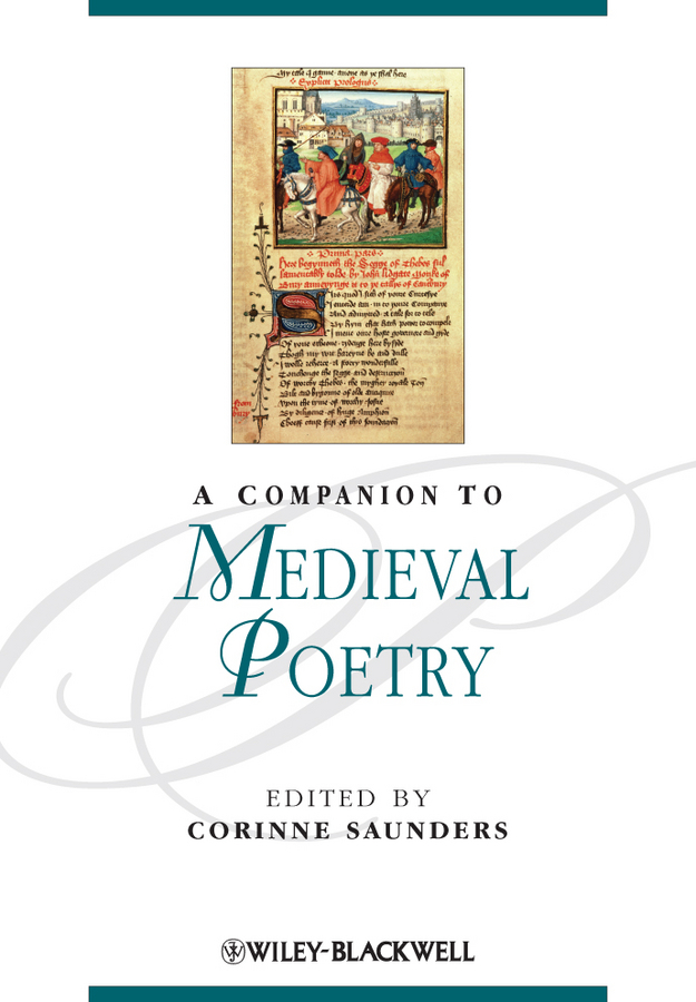 Corinne Saunders A Companion to Medieval Poetry ISBN: 9781444319101