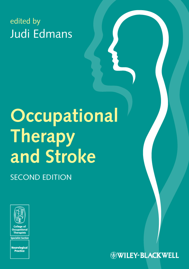 Judi Edmans Occupational Therapy and Stroke boniface gail using occupational therapy theory in practice isbn 9781444355673