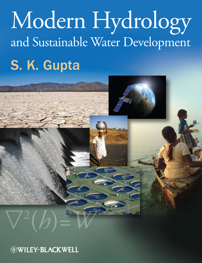 S. Gupta K. Modern Hydrology and Sustainable Water Development купить