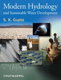 S. Gupta K. - Modern Hydrology and Sustainable Water Development