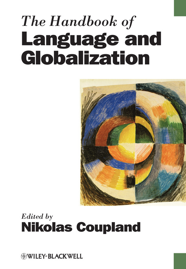 Nikolas Coupland The Handbook of Language and Globalization ISBN: 9781444324075 sociolinguistic variation and attitudes towards language behaviour