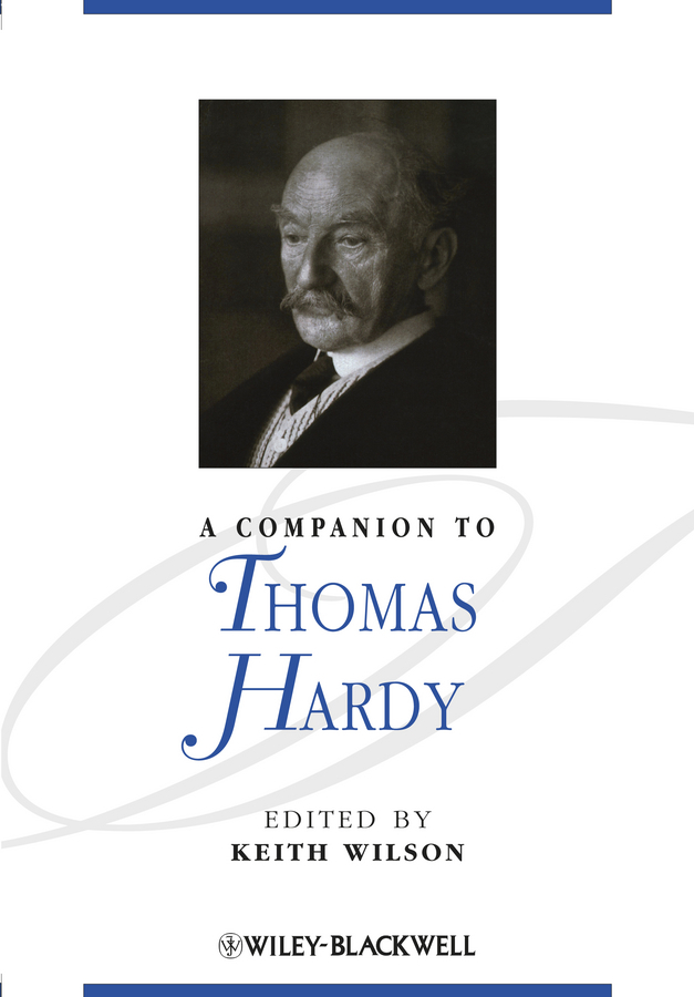 Keith Wilson A Companion to Thomas Hardy ISBN: 9781444324228