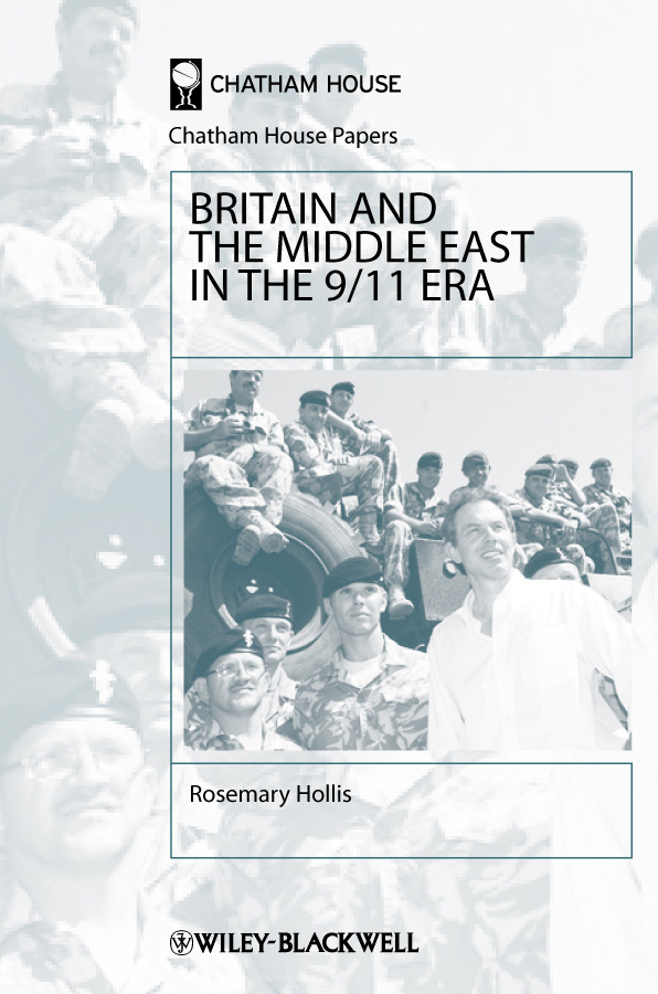 Rosemary Hollis Britain and the Middle East in the 9/11 Era ISBN: 9781444324372 corruption party and government in britain 1702 1713