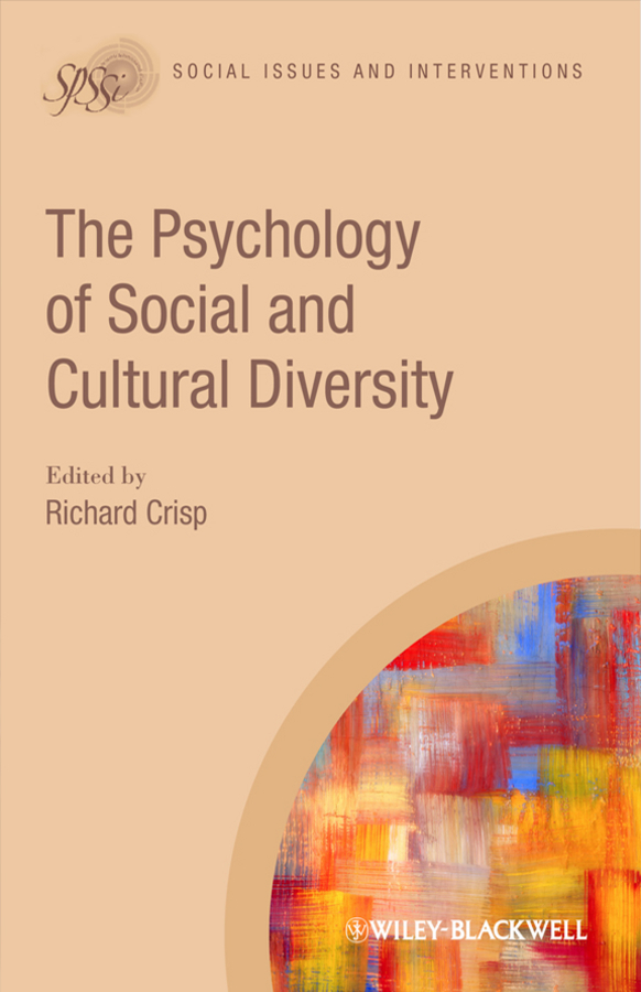 Richard Crisp J. The Psychology of Social and Cultural Diversity orality online and the promotion of cultural diversity