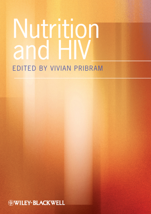 Vivian Pribram Nutrition and HIV epidemiology of hiv positive individuals