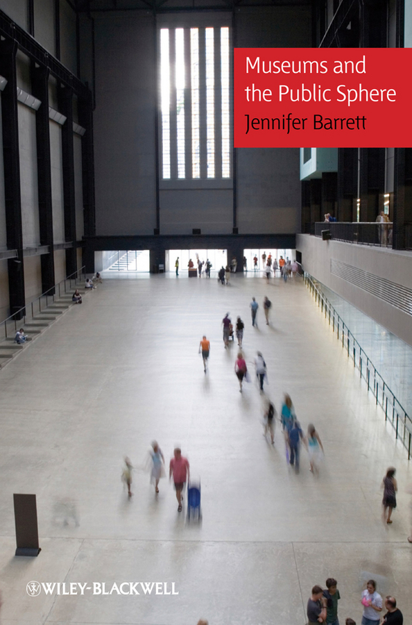 Jennifer Barrett Museums and the Public Sphere