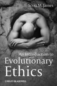 Scott James M. - An Introduction to Evolutionary Ethics