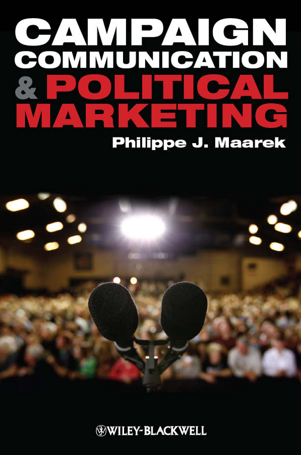 Philippe Maarek J. Campaign Communication and Political Marketing sacrifice recon scs black