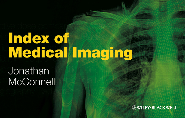 Jonathan  McConnell Index of Medical Imaging jonathan gleadle history and clinical examination at a glance