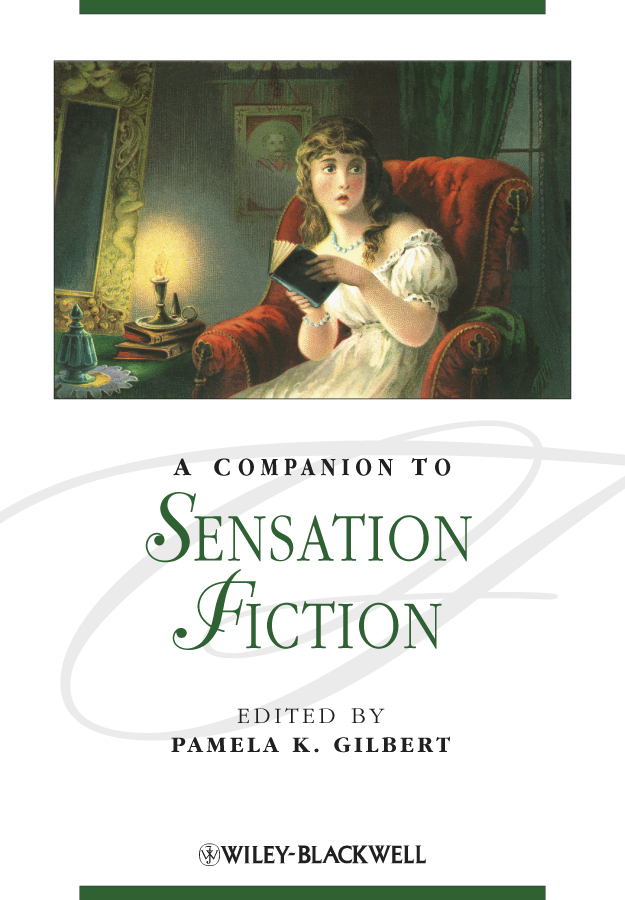 A Companion to Sensation Fiction