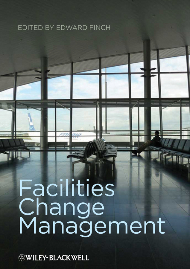Edward  Finch Facilities Change Management randy pennington make change work staying nimble relevant and engaged in a world of constant change