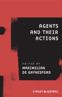 Maximilian Gaynesford de - Agents and Their Actions