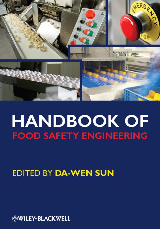 Da-Wen Sun Handbook of Food Safety Engineering