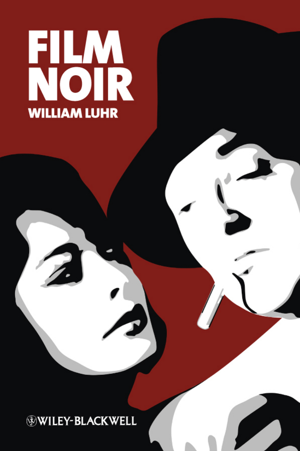 William  Luhr. Film Noir