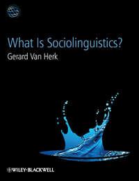 Gerard Herk Van - What Is Sociolinguistics?