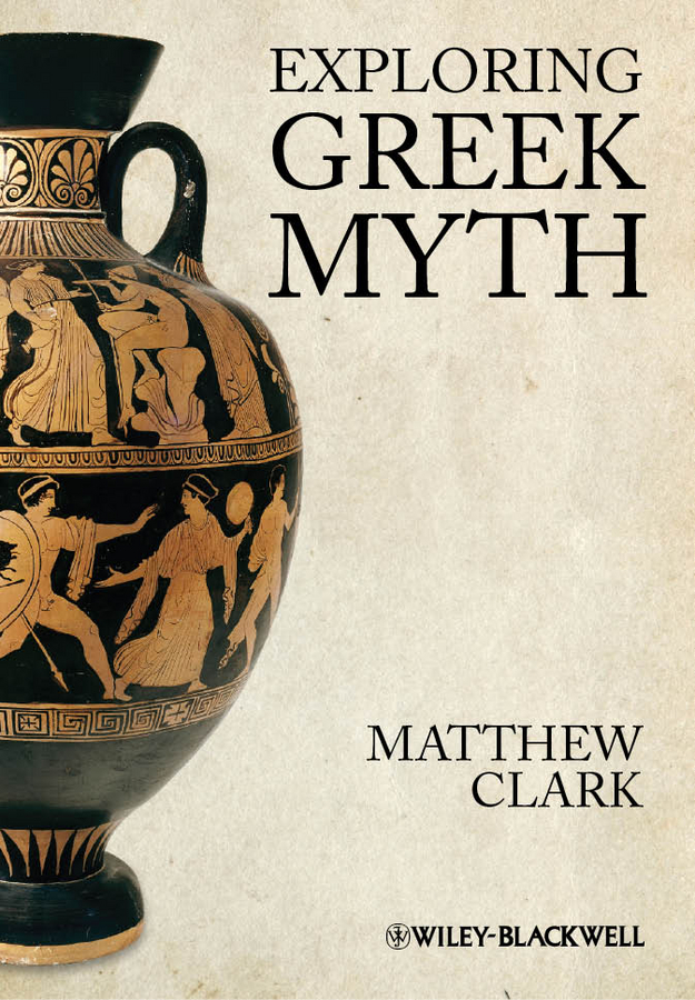 Matthew Clark Exploring Greek Myth ISBN: 9781444362121 sticker greek myths