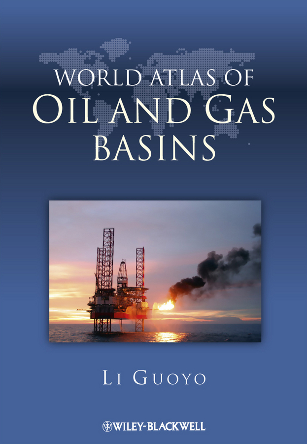 Guoyu Li World Atlas of Oil and Gas Basins ISBN: 9781444390049 the picture atlas
