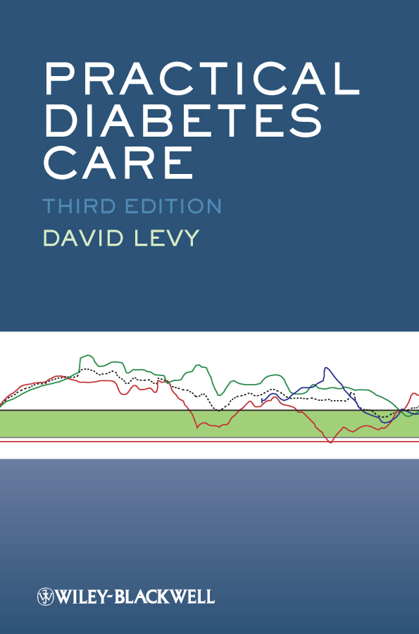 David Levy Practical Diabetes Care ISBN: 9781444391138 the johns hopkins guide to diabetes for today and tomorrow
