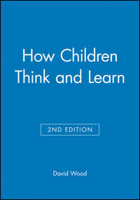 - How Children Think and Learn, eTextbook