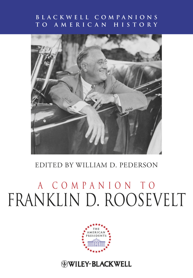 William Pederson D. A Companion to Franklin D. Roosevelt william hogarth aestheticism in art