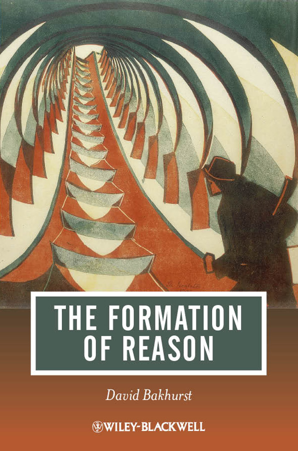 David  Bakhurst. The Formation of Reason