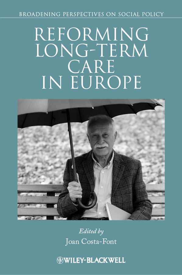 Joan Costa-Font Reforming Long-term Care in Europe psychiatric consultation in long term care