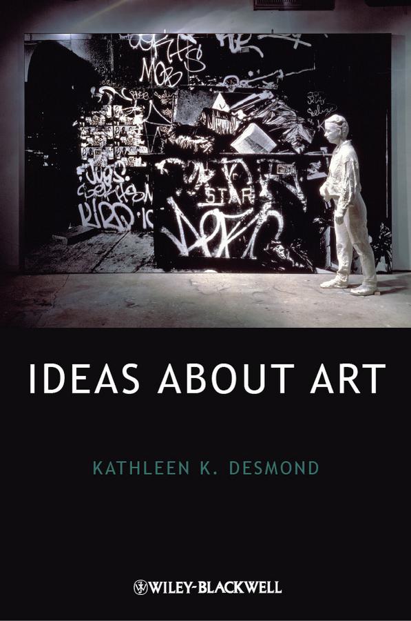 Kathleen Desmond K. Ideas About Art