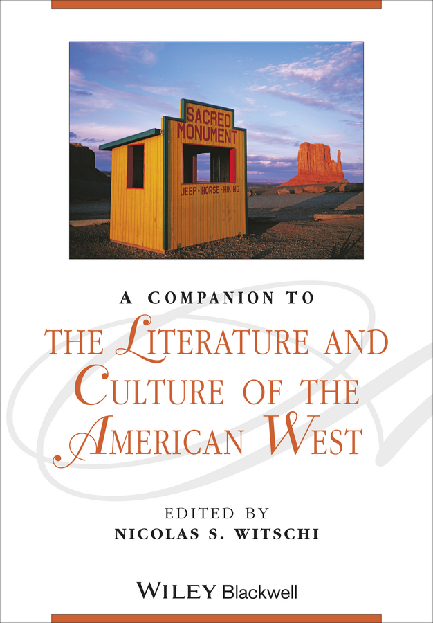 A Companion to the Literature and Culture of the American West