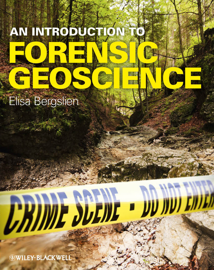 Elisa  Bergslien An Introduction to Forensic Geoscience an introduction to behavioral economics