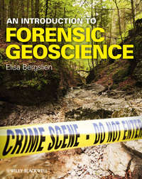 Elisa  Bergslien - An Introduction to Forensic Geoscience