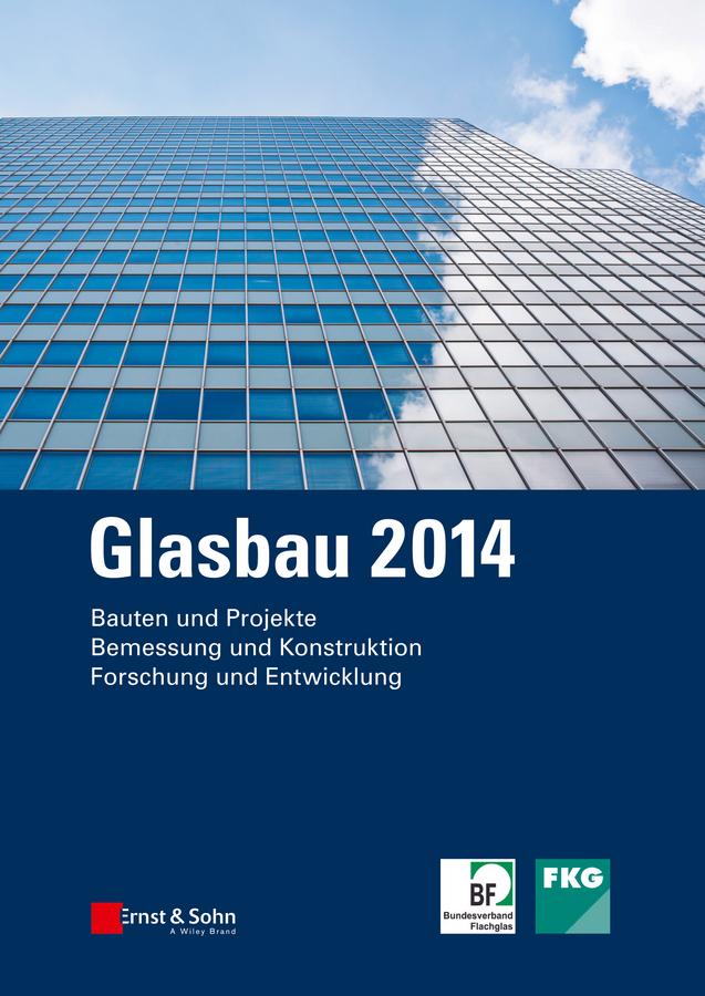 Bernhard  Weller. Glasbau 2014