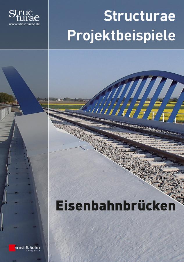 Ernst Sohn Structurae Projektbeispiele Eisenbahnbrücken ISBN: 9783433604731 ботинки der spur der spur de034amwiz42