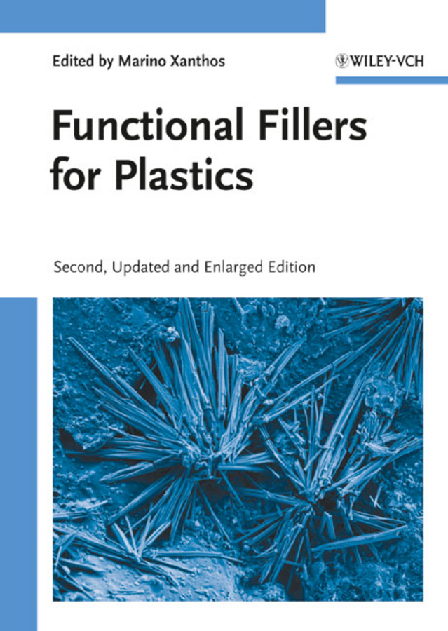 Marino Xanthos Functional Fillers for Plastics brian grady p carbon nanotube polymer composites manufacture properties and applications