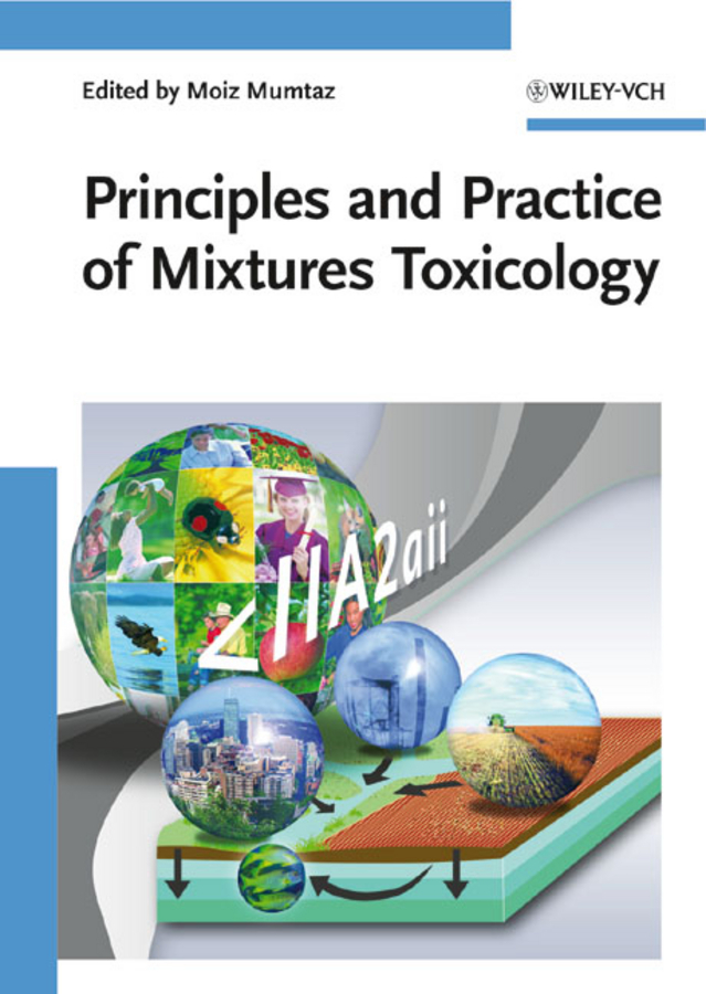Moiz  Mumtaz Principles and Practice of Mixtures Toxicology bruce loeffler the experience the 5 principles of disney service and relationship excellence