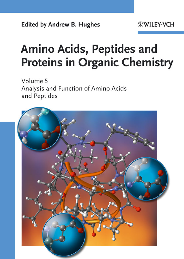 Andrew Hughes B. Amino Acids, Peptides and Proteins in Organic Chemistry, Analysis and Function of Amino Acids and Peptides kehl chemistry and biology of hydroxamic acids
