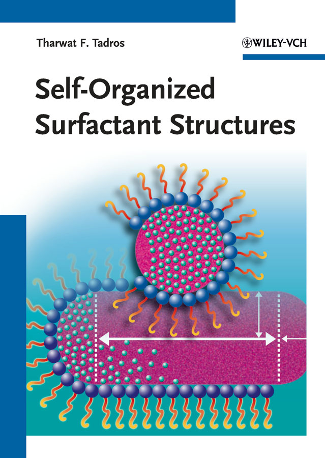 Tharwat Tadros F. Self-Organized Surfactant Structures kamal singh rathore neha devdiya and naisarg pujara nanoparticles for ophthalmic drug delivery system