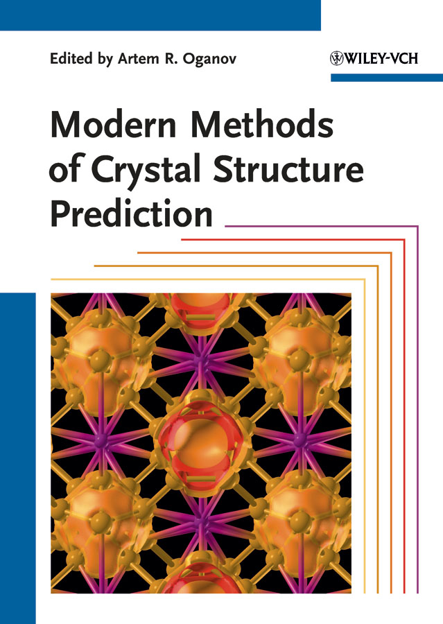 Artem Oganov R. Modern Methods of Crystal Structure Prediction crystal structure prediction and energy landscapes of binary compounds