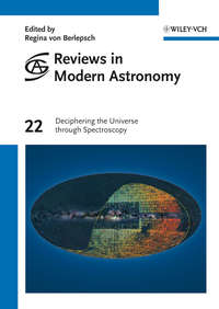 Regina Berlepsch von - Reviews in Modern Astronomy, Deciphering the Universe through Spectroscopy