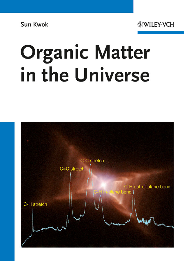 Sun  Kwok. Organic Matter in the Universe