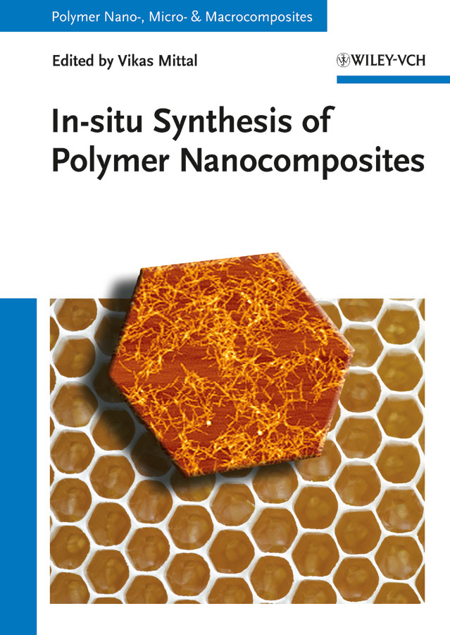 Vikas  Mittal In-situ Synthesis of Polymer Nanocomposites технический фен bosch phg 600 3