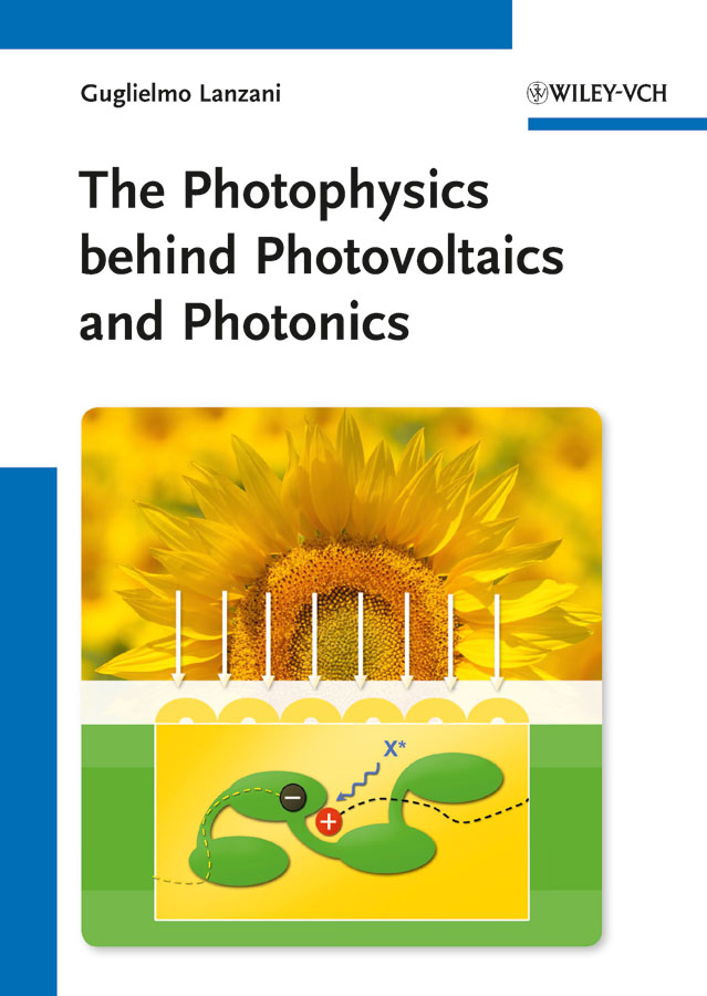 Guglielmo Lanzani The Photophysics behind Photovoltaics and Photonics
