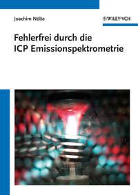 Joachim N?lte - Fehlerfrei durch die ICP Emissionsspektrometrie