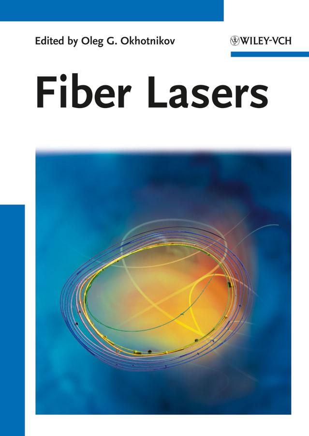 Oleg Okhotnikov G.. Fiber Lasers