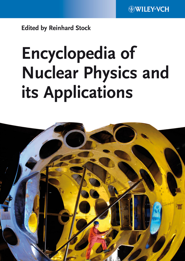 Reinhard  Stock Encyclopedia of Nuclear Physics and its Applications robust watermarking and its applications to communication problems