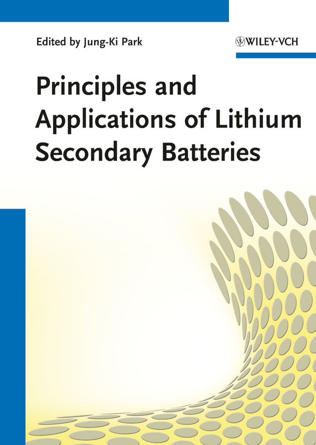 Jung-Ki Park Principles and Applications of Lithium Secondary Batteries