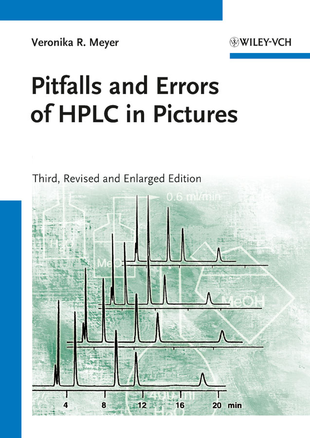 Veronika Meyer R. Pitfalls and Errors of HPLC in Pictures hplc method development for pharmaceuticals volume 8